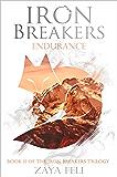 Iron Breakers: Endurance (English Edition)