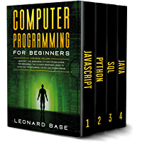 Computer Programming For Beginners: 4 Books in 1. A Complete Beginners Guide To Learn The Fundamentals Of JavaScript…