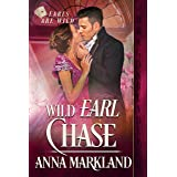 Wild Earl Chase (Earls are Wild Book 2)
