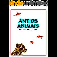 antics animais ; nada cruzadas, mas animal!
