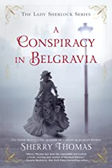 A Conspiracy in Belgravia (The Lady Sherlock Series Book 2) Kindle Edition