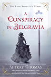 A Conspiracy in Belgravia (The Lady Sherlock Series Book 2)