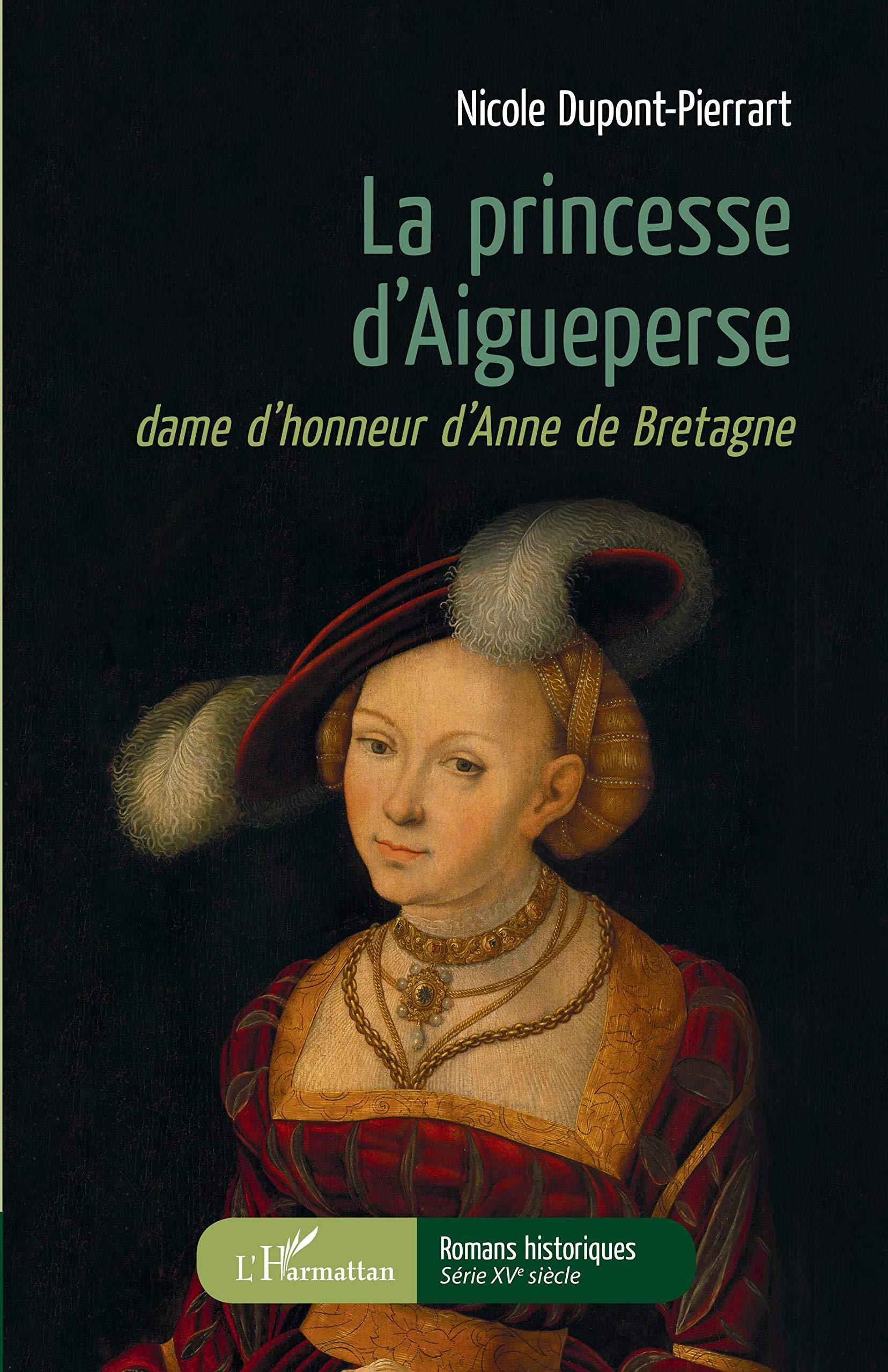 Amazon Fr La Princesse D Aigueperse Dame D Honneur D Anne