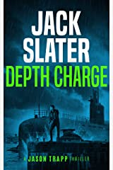 Depth Charge (Jason Trapp Book 4) Kindle Edition