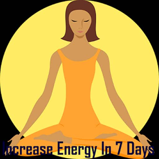 Increase Energy In 7 Days