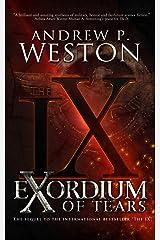 Exordium of Tears (The IX Series Book 2)
