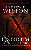 Exordium of Tears (The IX Series Book 2)