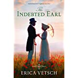 The Indebted Earl (Serendipity & Secrets Book 3)