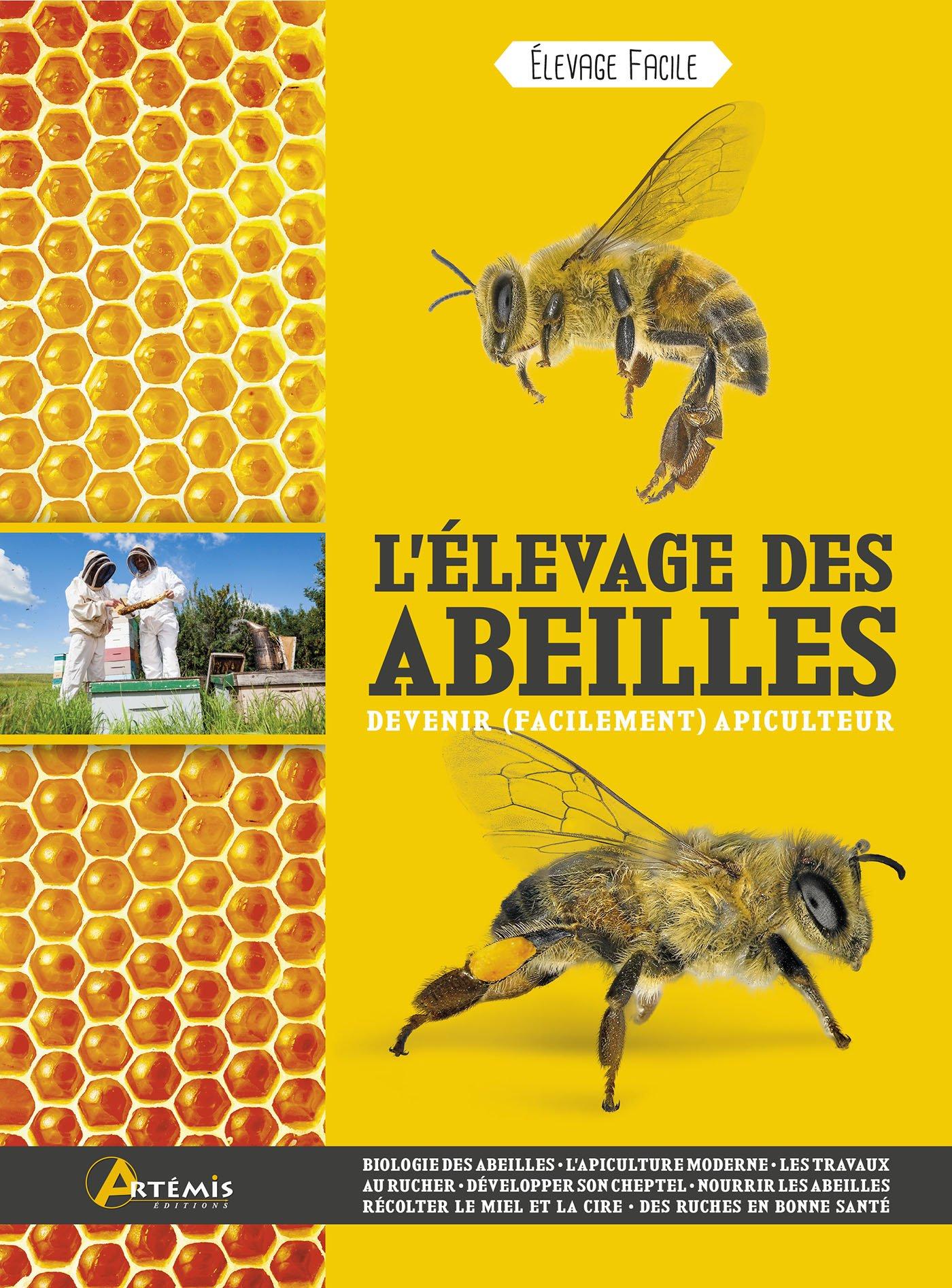 L'élevage des abeilles Broché – 5 mai 2017 Friedrich Pohl L'élevage des abeilles Editions Artémis 2816011542