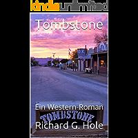 Tombstone: Ein Western-Roman (German Edition)