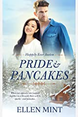 Pride and Pancakes: Inspired by Pride and Prejudice (Happily Ever Austen Book 1) Kindle Edition
