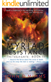 The Myriad Resistance: The Tesla Gate, Book II