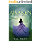Awaken (The Cure Chronicles Book 2)