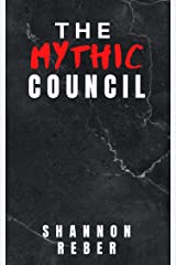 The Mythic Council Kindle Edition
