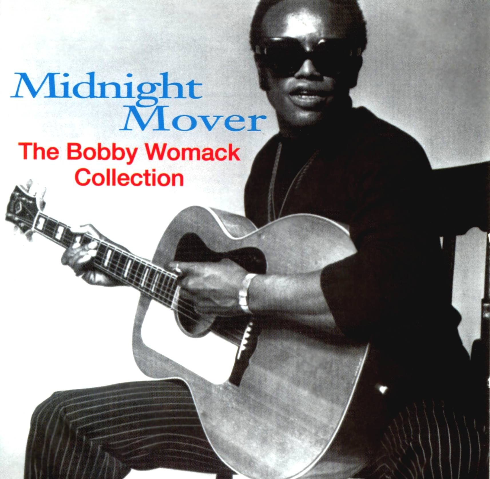 Midnight Mover: The Bobby Womack Collection by EMI / Minit / Liberty