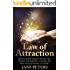 Law of Attraction: Seven Golden Secrets to Help You Attract and Manifest Love and the Relationship You Want (Law Of Attraction, Manifesting Love, Attract Abundance,The Secret)