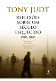 Reflexões sobre um século esquecido: 1901-2000