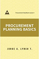 Procurement Planning Basics (Procurement ClassRoom Lesson Book 3) Kindle Edition