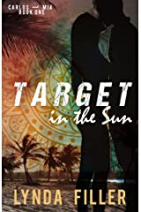 Target In The Sun (Carlos & Mia Book 1) Kindle Edition