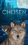 Chosen: A Supernatural Romantic Fantasy (Book 1)