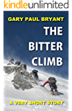 The Bitter Climb: A Very Short Story