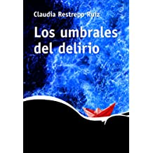Los umbrales del delirio (Spanish Edition) Nov 16, 2016