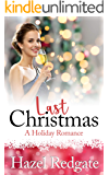 Last Christmas: A Holiday Romance (Love at Christmas)