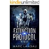 Extinction Protocol : Rogue: A Dystopian Sci-fi Post Apocalyptic Saga