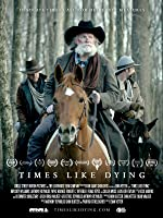 Times Like Dying - Trailer