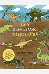 Let's Draw and Color Dinosaurs Kindle Edition