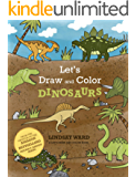 Let's Draw and Color Dinosaurs (A Let's Draw and Color Book)