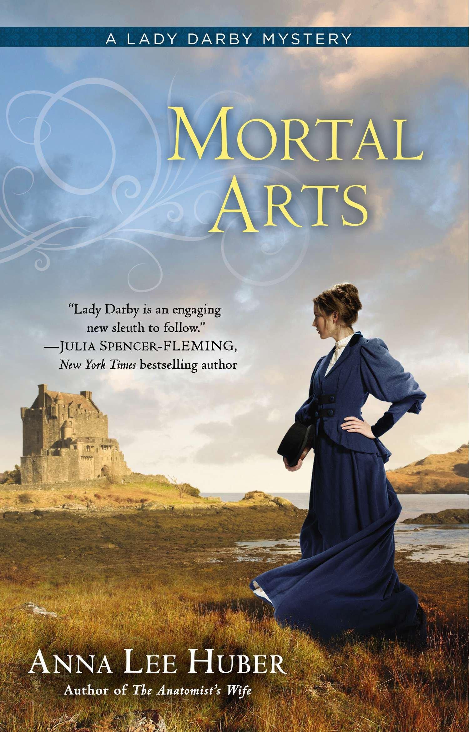 Read Online Mortal Arts (A Lady Darby Mystery) pdf
