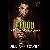 Blood Always: An Arranged Marriage Mafia Romance (The Five Families Book 3)