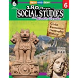 180 Days of Social Studies: Grade 6 - Daily Social Studies Workbook for Classroom and Home, Cool and Fun Civics Practice, Ele