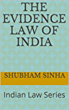 The Evidence Law of India: Indian Law Series