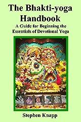 The Bhakti-yoga Handbook Kindle Edition