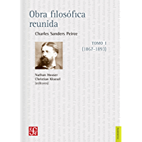 Obra filosófica reunida. Tomo I (1867-1893) (Filosofía) (Spanish Edition)