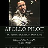 Apollo Pilot: The Memoir of Astronaut Donn Eisele