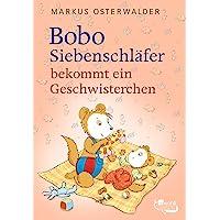 Bobo Siebenschläfer bekommt ein Geschwisterchen: Bildgeschichten für ganz Kleine: 6