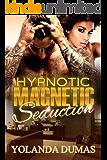 Hypnotic Magnetic Seduction