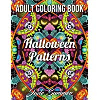 Halloween Patterns: A Halloween Adult Coloring Book with Spooky Mandalas and Fun Autumn Designs for Adults and Kids