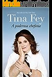 Tina Fey: A poderosa chefona