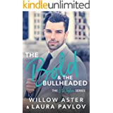 The Bold and the Bullheaded: The G.D. Taylors Series