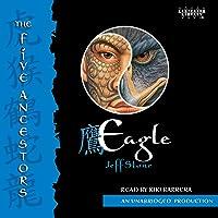 Eagle: The Five Ancestors, Book 5