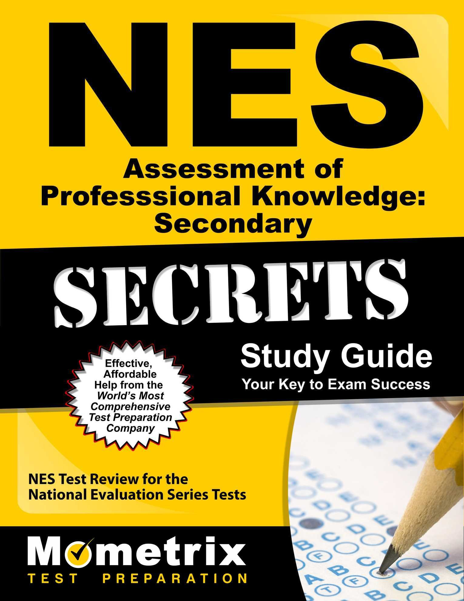 nes assessment of professional knowledge secondary secrets study nes assessment of professional knowledge secondary secrets study guide nes test review for the national evaluation series tests mometrix secrets study