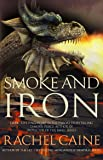 Smoke And Iron (Great Library #4)