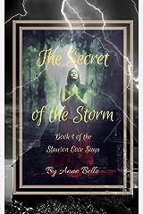 The Secret of the Storm: The Slauson Cove Saga Book One Kindle Edition