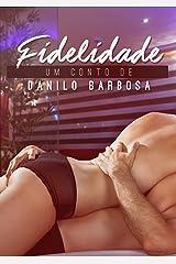Fidelidade (Contos Secretos Livro 3) eBook Kindle