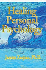 Healing Personal Psychology Kindle Edition