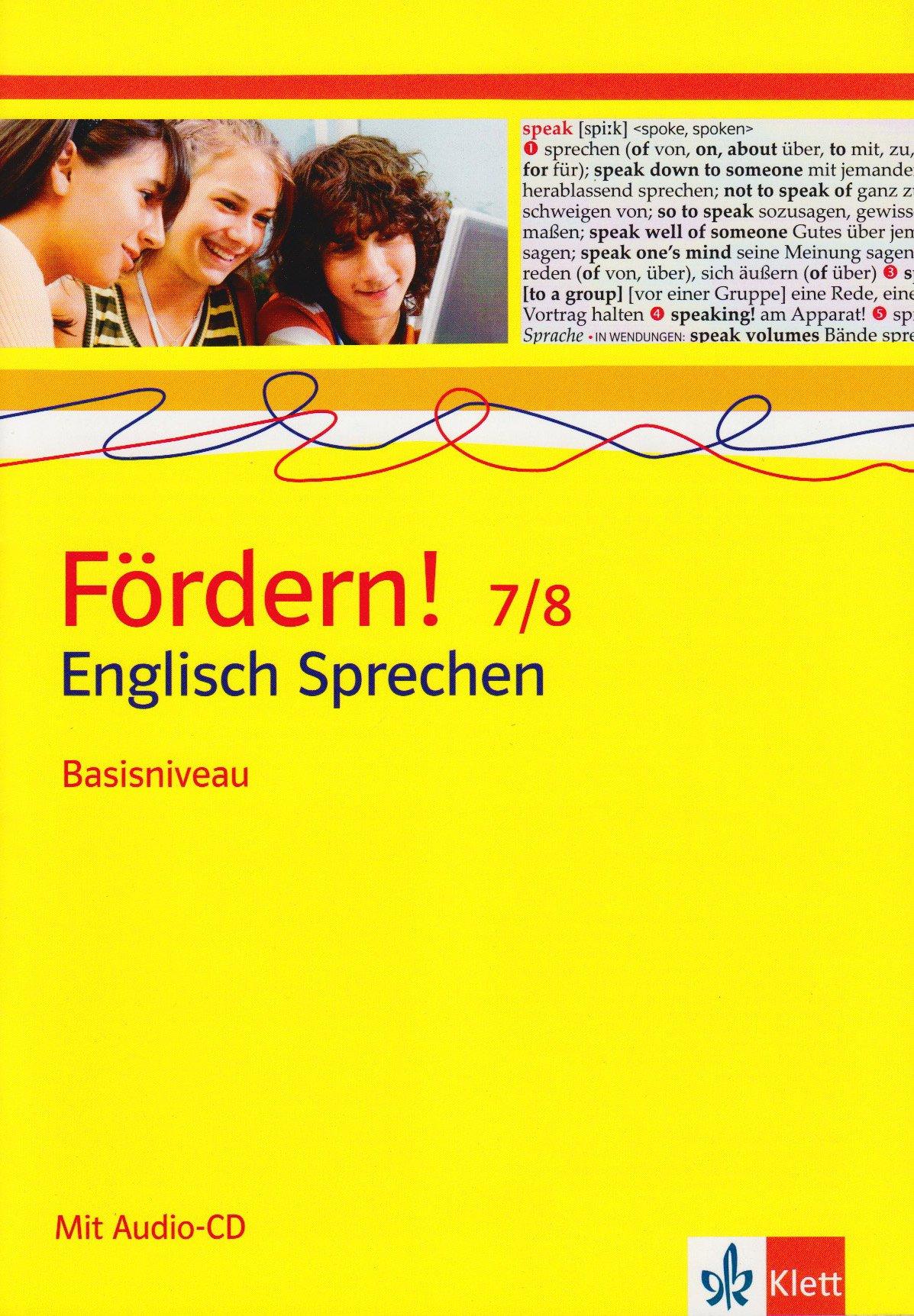 Fördern! Englisch / Sprechen Basisniveau 7./8. Klasse: Kopiervorlagen mit Audio-CD